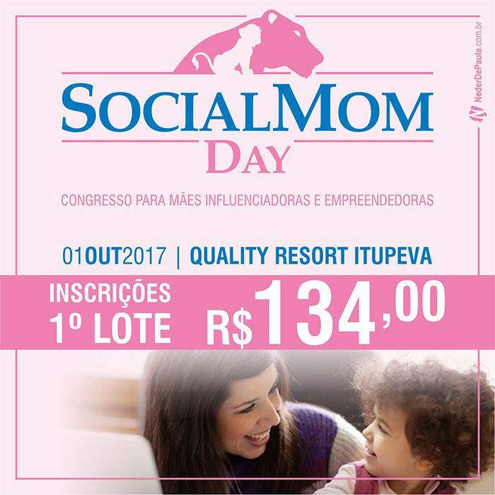 Social Mom Day | Começa as vendas do 1º Lote de Ingressos da edição 2017 Ingressos