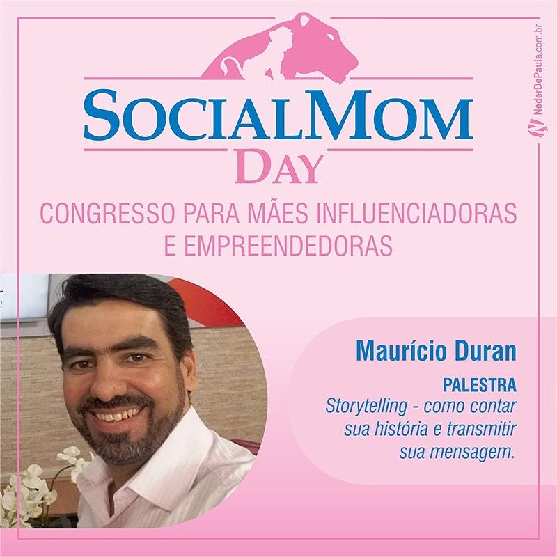 Social Mom Day 2018 | Confira A Programação Mauricio Duran