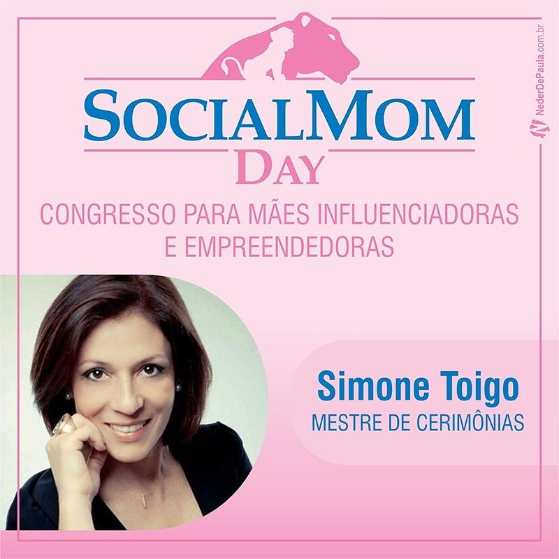 Social Mom Day 2018 | Confira A Programação Simone Toigo