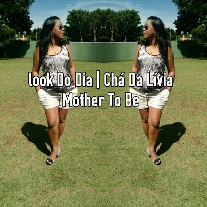 Look Do Dia | Chá Da Lívia Mother To Be